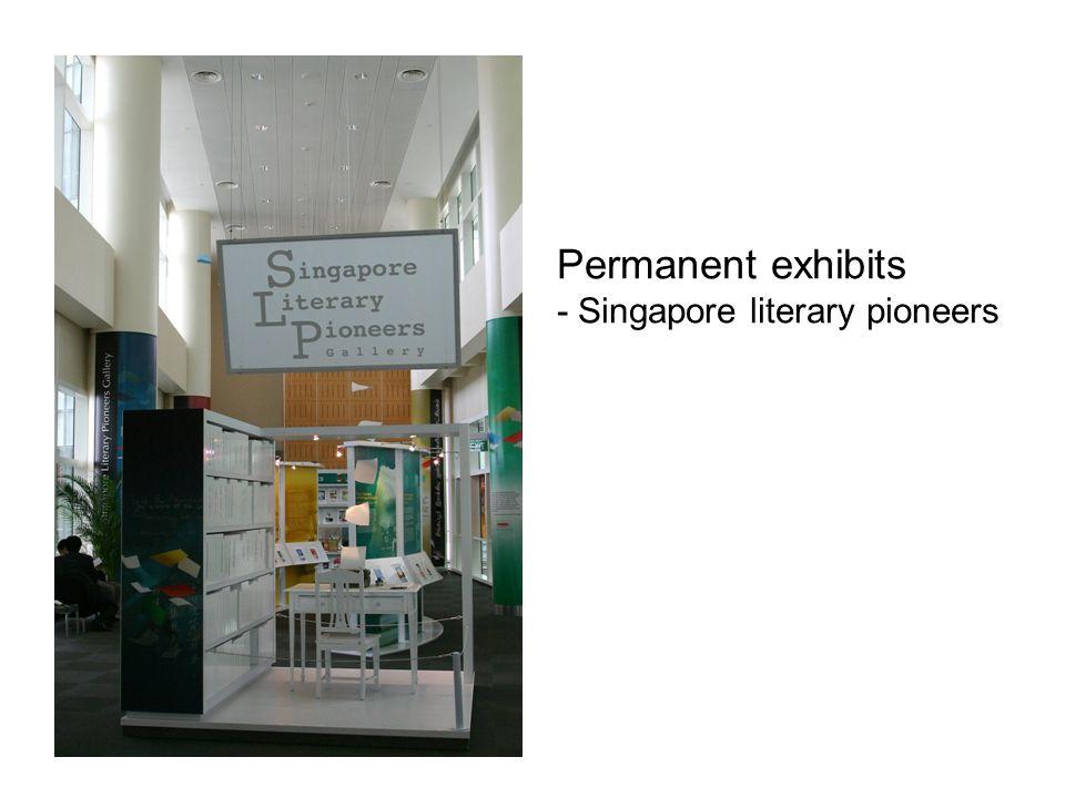 Permanent exhibits - Singapore literary pioneers