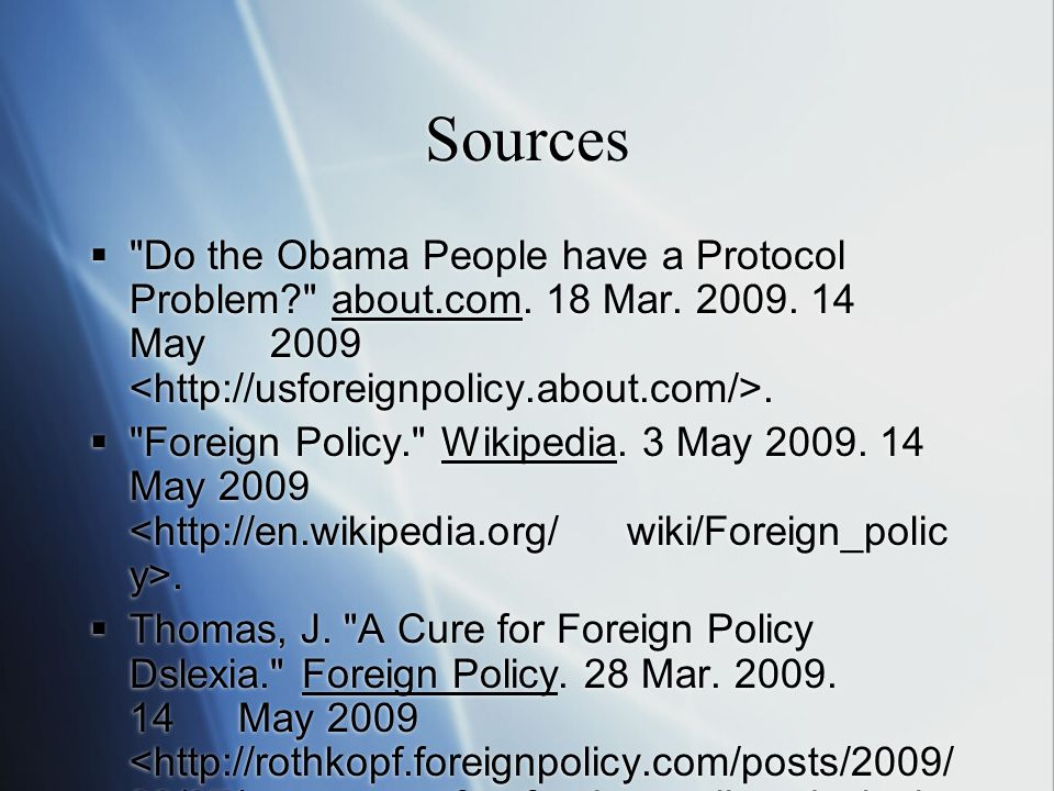Sources  Do the Obama People have a Protocol Problem about.com.