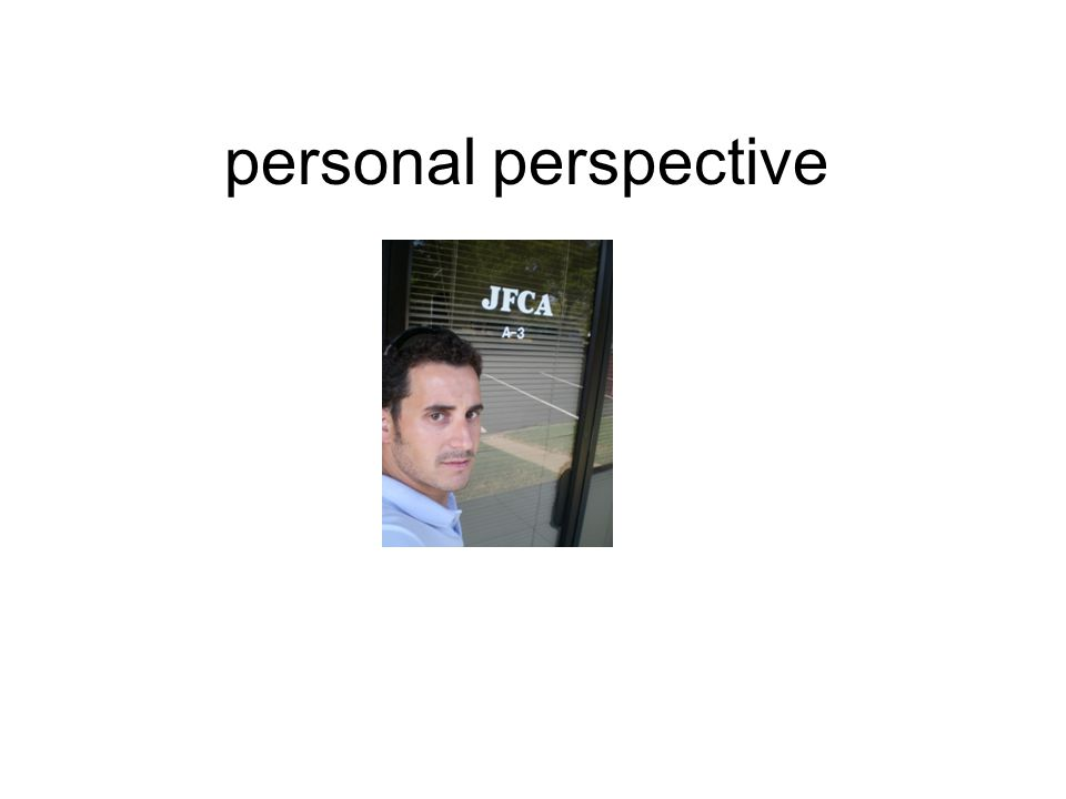 personal perspective