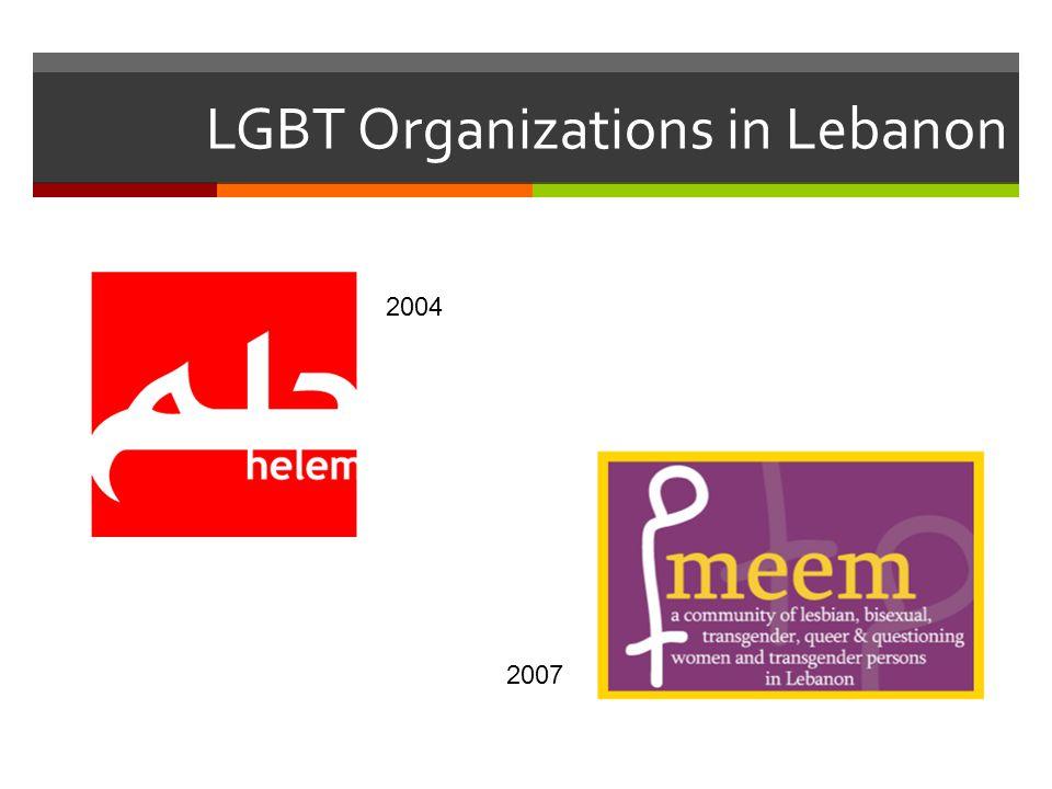LGBT Organizations in Lebanon 2004 2007