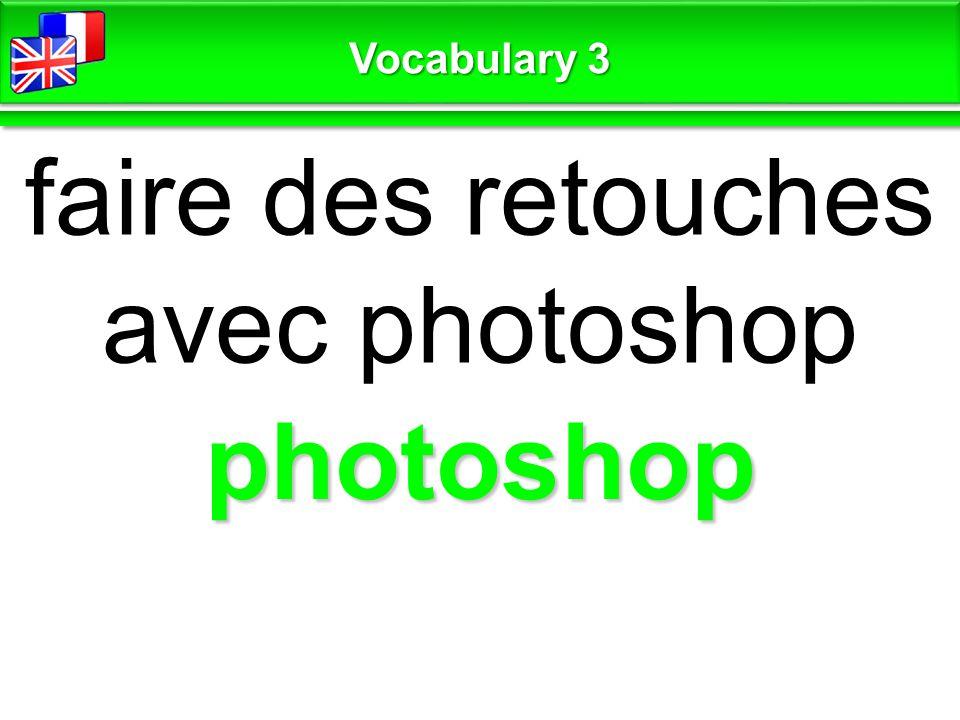 it's a fake c'est un faux Vocabulary 3