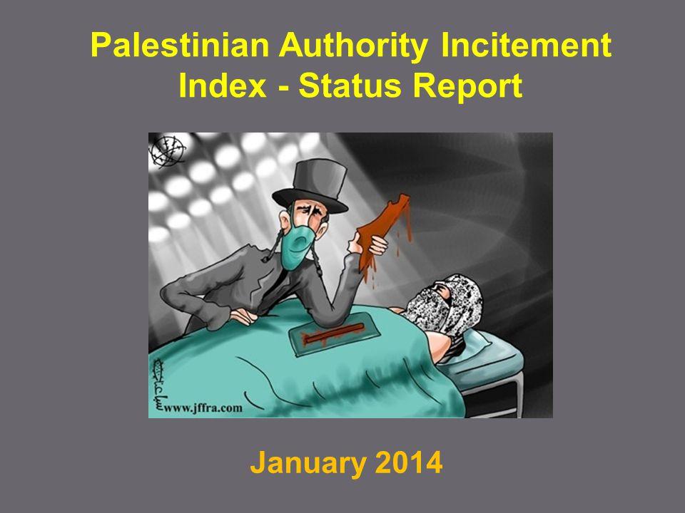 January 2014 Palestinian Authority Incitement Index - Status Report