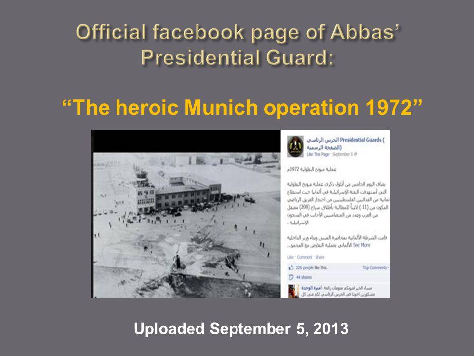 The heroic Munich operation 1972 Uploaded September 5, 2013