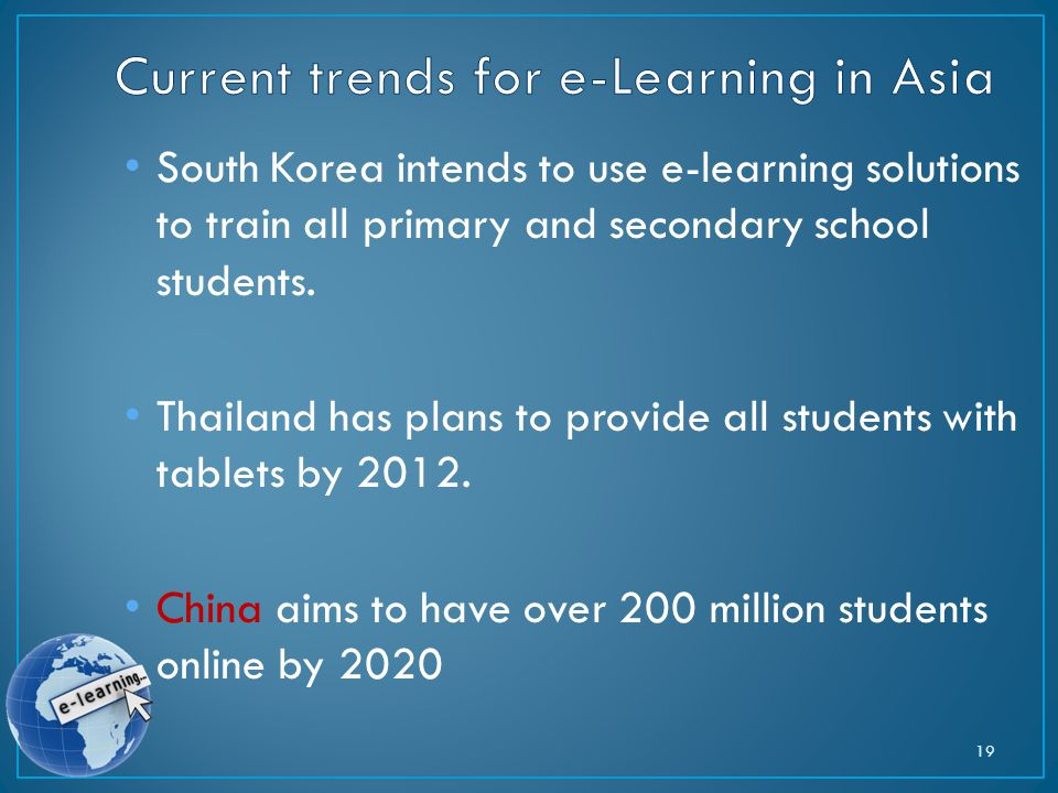 South Korea intends to use e-learning solutions to train all primary and secondary school students.