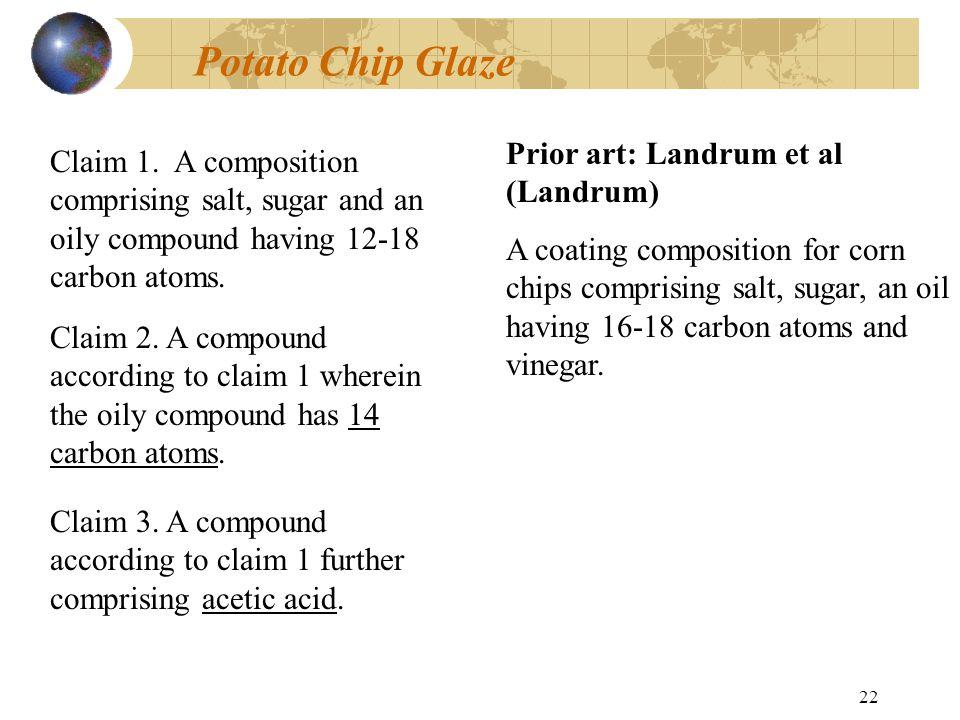 21 Potato Chip Glaze Claim 1.