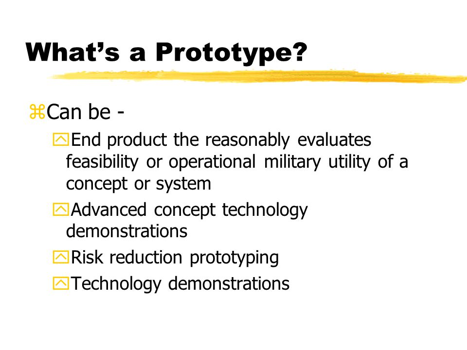 What's a Prototype.