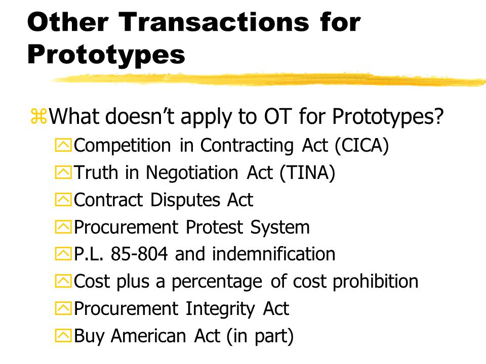 Other Transactions for Prototypes zWhat doesn't apply to OT for Prototypes.