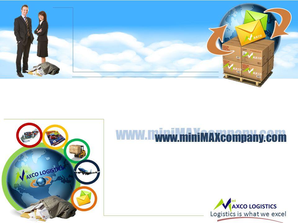 CO LOGISTICS. Logistics is what we excel www.miniMAXcompany.com