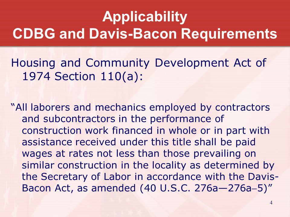 15 Davis-Bacon Wage Determinations Established by geographic area Published for 4 types of construction –Building –Residential –Highway –Heavy Rates may be modified periodically