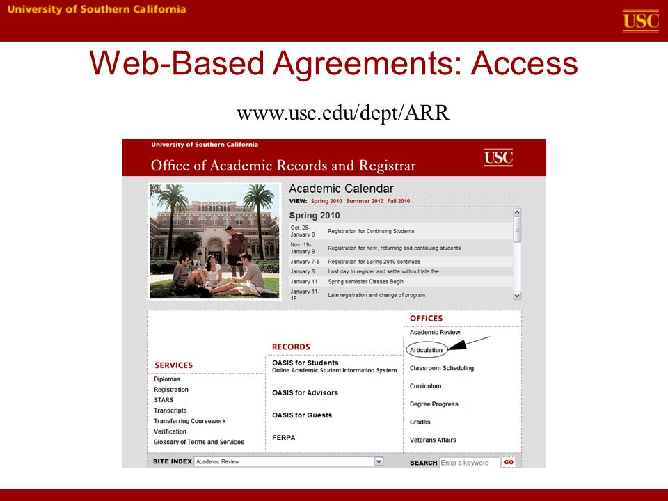 Web-Based Agreements: Access www.usc.edu/dept/ARR