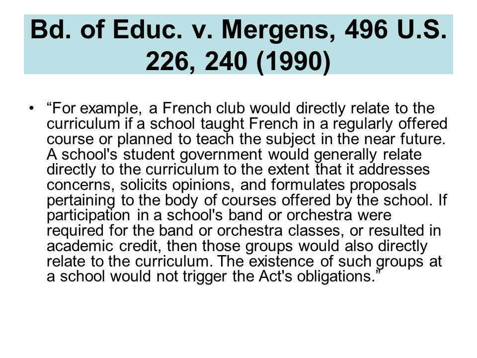 Bd. of Educ. v. Mergens, 496 U.S.