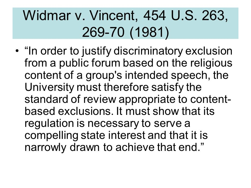 Widmar v.Vincent, 454 U.S. 263, 274 n.14 (1981) University students are, of course, young adults.