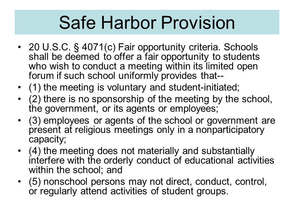 Safe Harbor Provision 20 U.S.C. § 4071(c) Fair opportunity criteria.