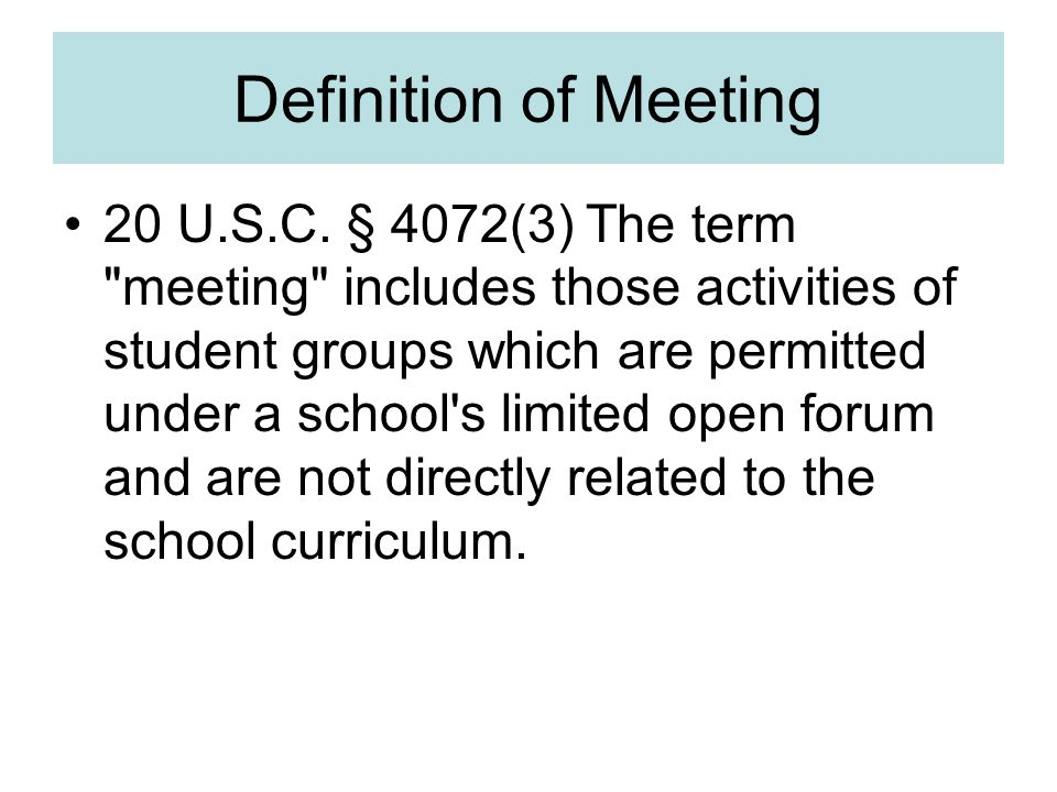 Definition of Meeting 20 U.S.C.