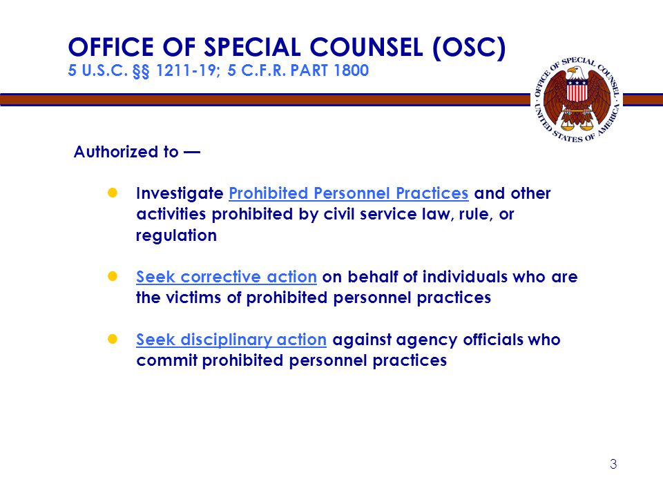 2 TOPICS 5 U.S.C. CHPTRS. 12, 23, 73 and FAA PMS U.S. Office of Special Counsel (OSC) ● Prohibited Personnel Practices ● Whistleblower Protection