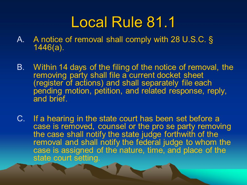 Notice of Removal FAQs - 6 28 U.S.C.