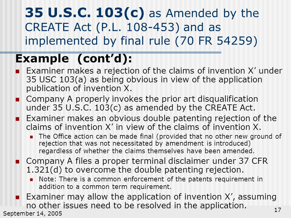 September 14, U.S.C. 103(c) as Amended by the CREATE Act (P.L.