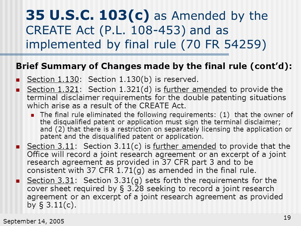 September 14, 2005 19 35 U.S.C.103(c) as Amended by the CREATE Act (P.L.