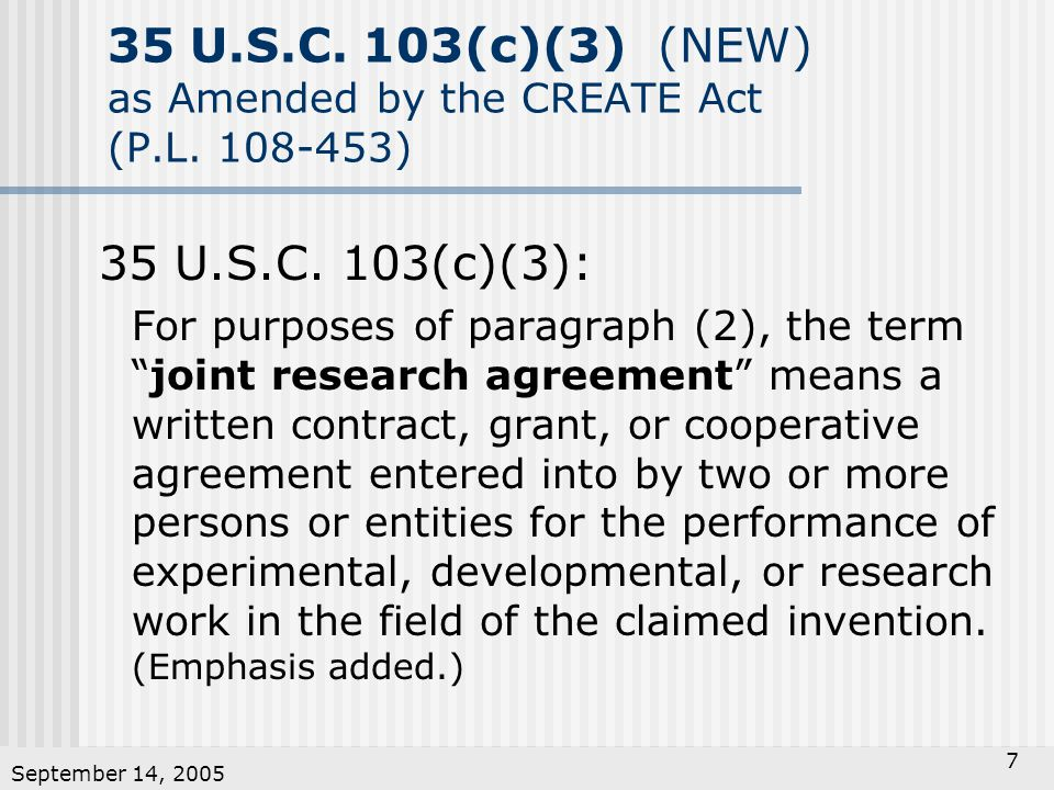 September 14, U.S.C. 103(c)(3) (NEW) as Amended by the CREATE Act (P.L.
