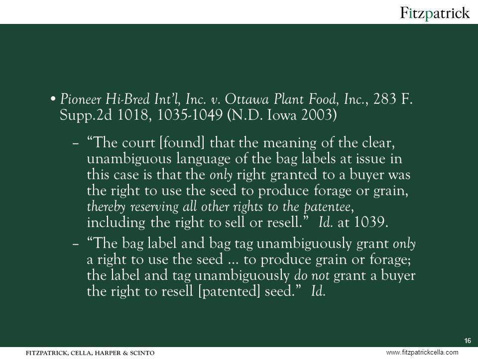16 www.fitzpatrickcella.com Pioneer Hi-Bred Int'l, Inc.