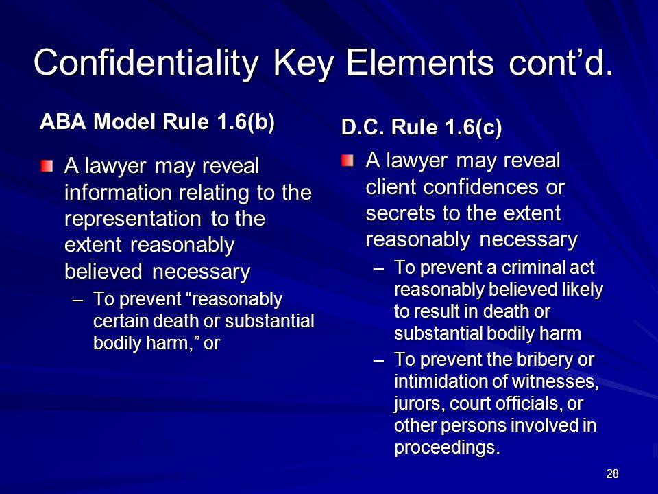 Confidentiality Key Elements cont'd.