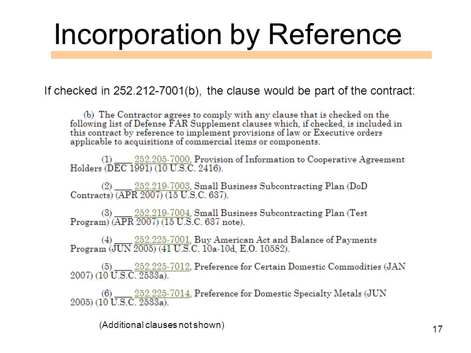 17 If checked in 252.212-7001(b), the clause would be part of the contract: (Additional clauses not shown) Incorporation by Reference