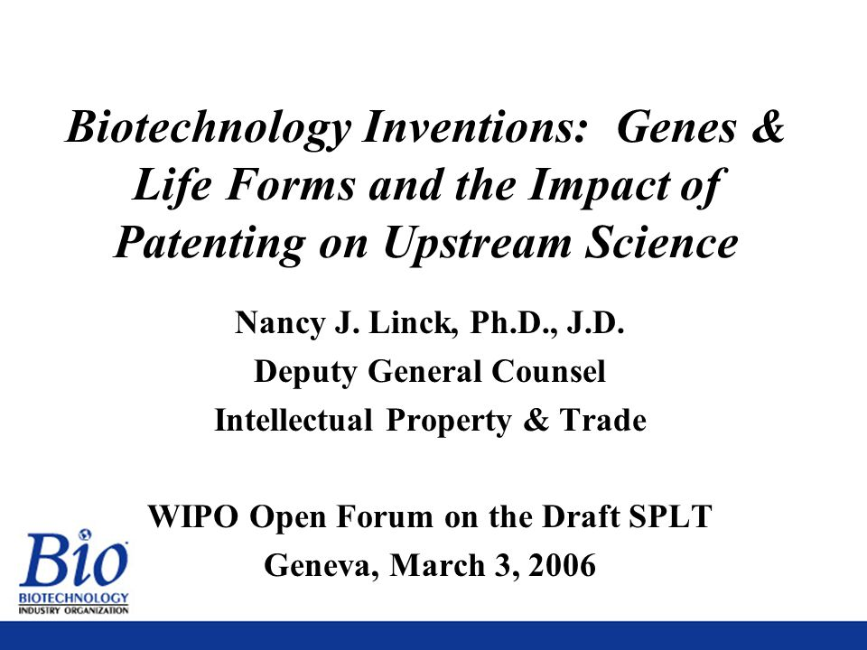 2 Biotechnology Inventions: Genes & Life Forms and the Impact of Patenting on Upstream Science Nancy J.