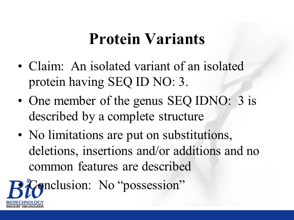 39 Protein Variants Claim: An isolated variant of an isolated protein having SEQ ID NO: 3.