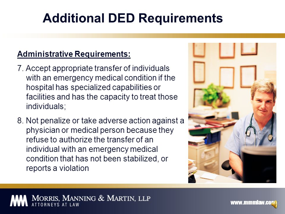www.mmmlaw.com Requirements for DED Administrative Requirements: 1.