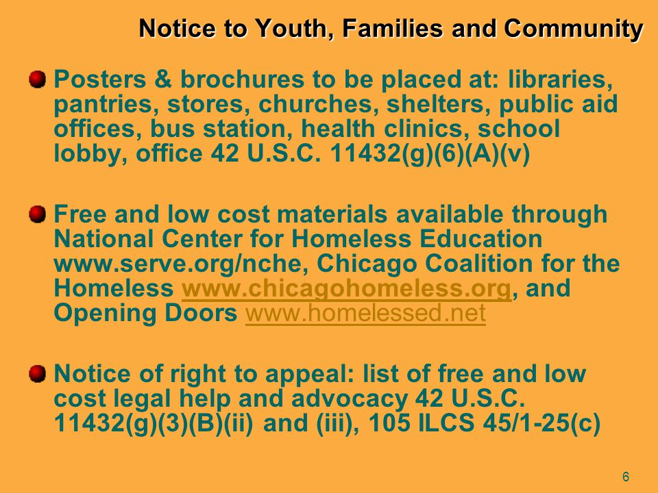 7 Transportation Services Available only to homeless students attending their previous school 42 U.S.C.