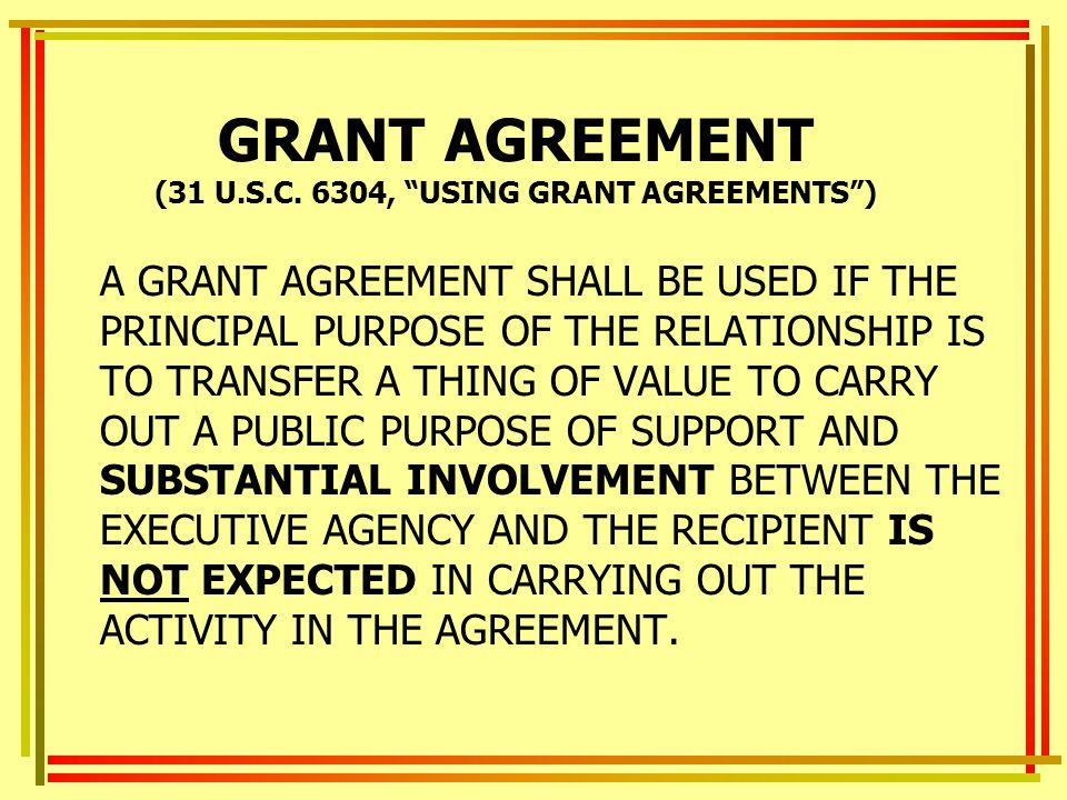 GRANT AGREEMENT (31 U.S.C.