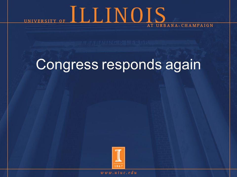 Congress responds again