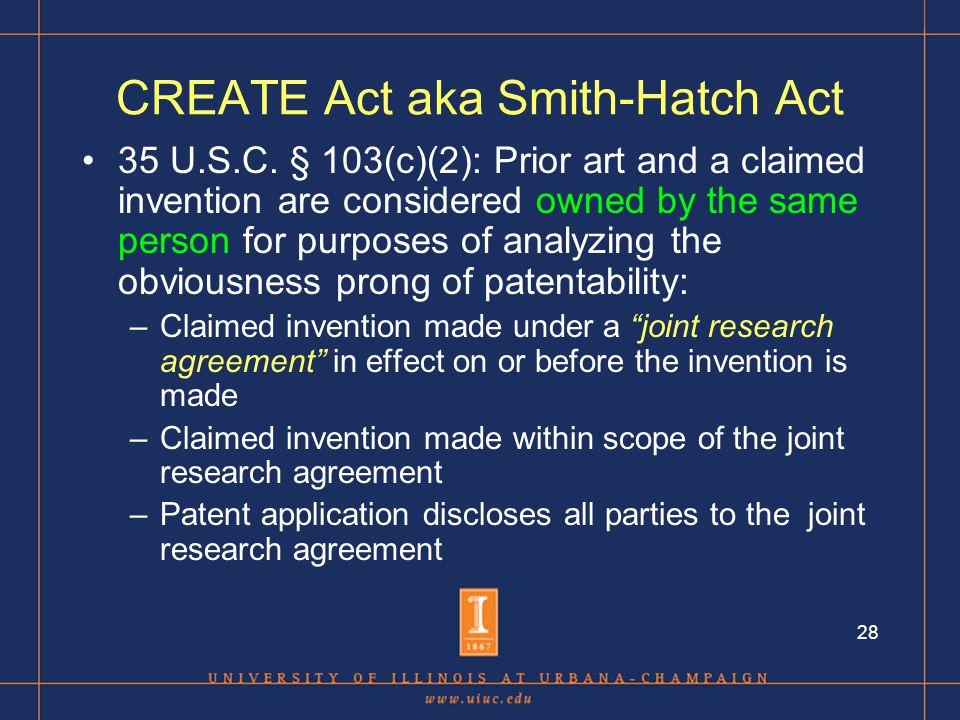 28 CREATE Act aka Smith-Hatch Act 35 U.S.C.