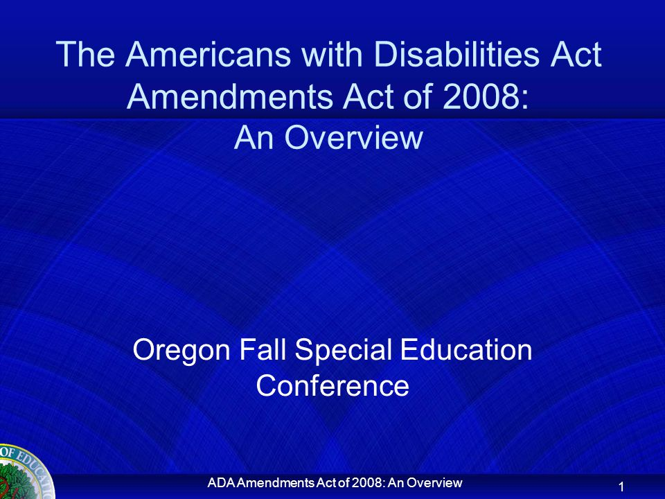 ADA Amendments Act of 2008: An Overview Application to Cases (cont.) A school should make the determination of whether a student with a mental illness is an individual with a disability without considering any medication used to manage the impairment.