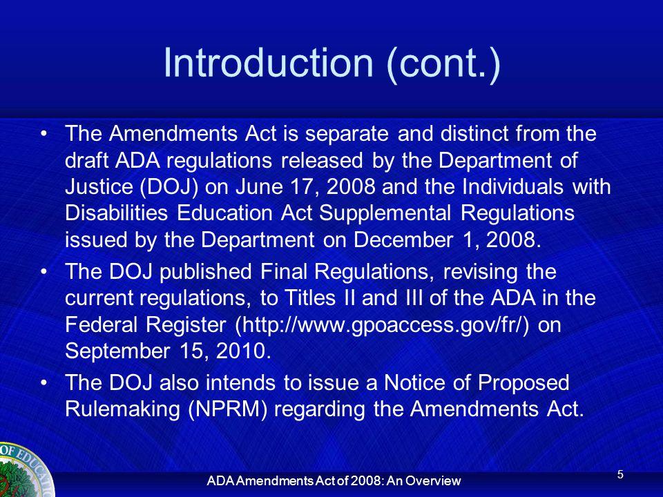 ADA Amendments Act of 2008: An Overview Major Life Activities (cont.) Eating Sleeping Standing Lifting Bending 42 U.S.C.