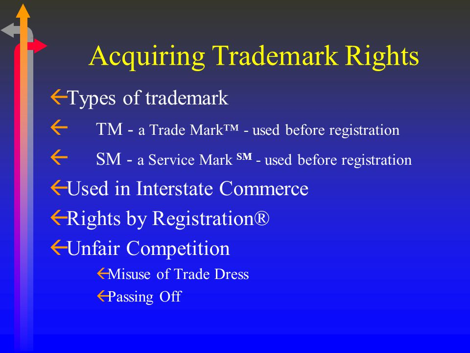 Marks ßTrademarks ®, ™ ßA trademark identifies tangible good or product of a company or individual.