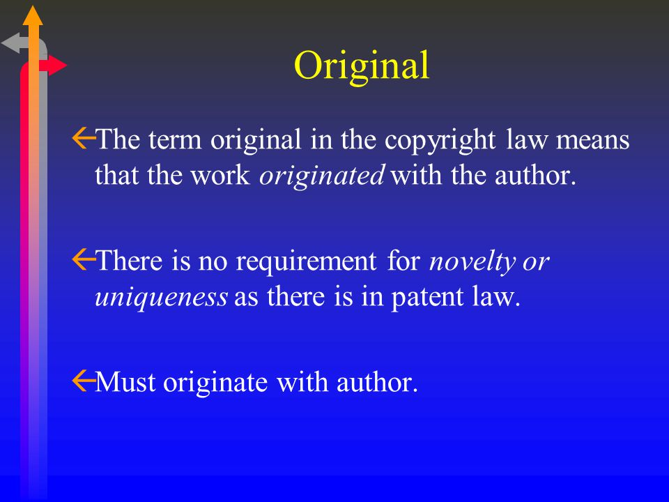 Copyrights ßCopyright law protects the expression of an idea.