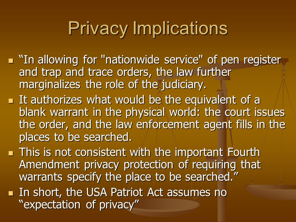 "Privacy Implications ""In allowing for"