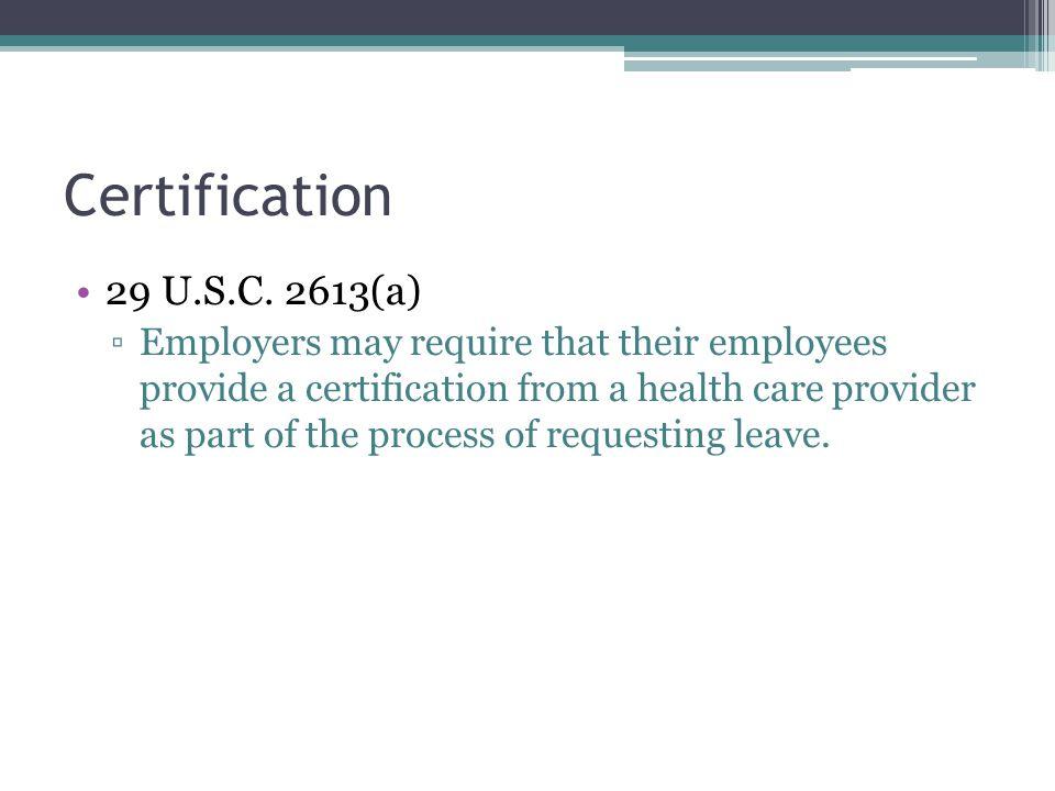 Certification 29 U.S.C.