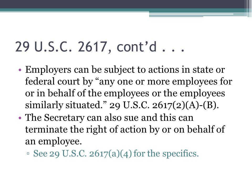 29 U.S.C. 2617, cont'd...