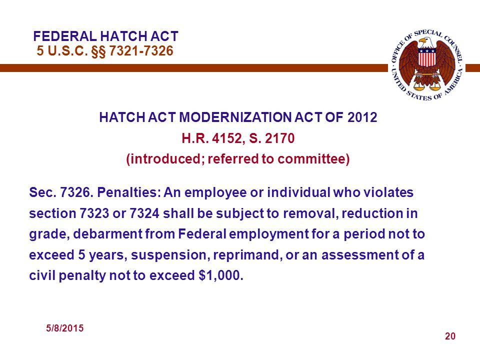 5/8/2015 20 HATCH ACT MODERNIZATION ACT OF 2012 H.R.