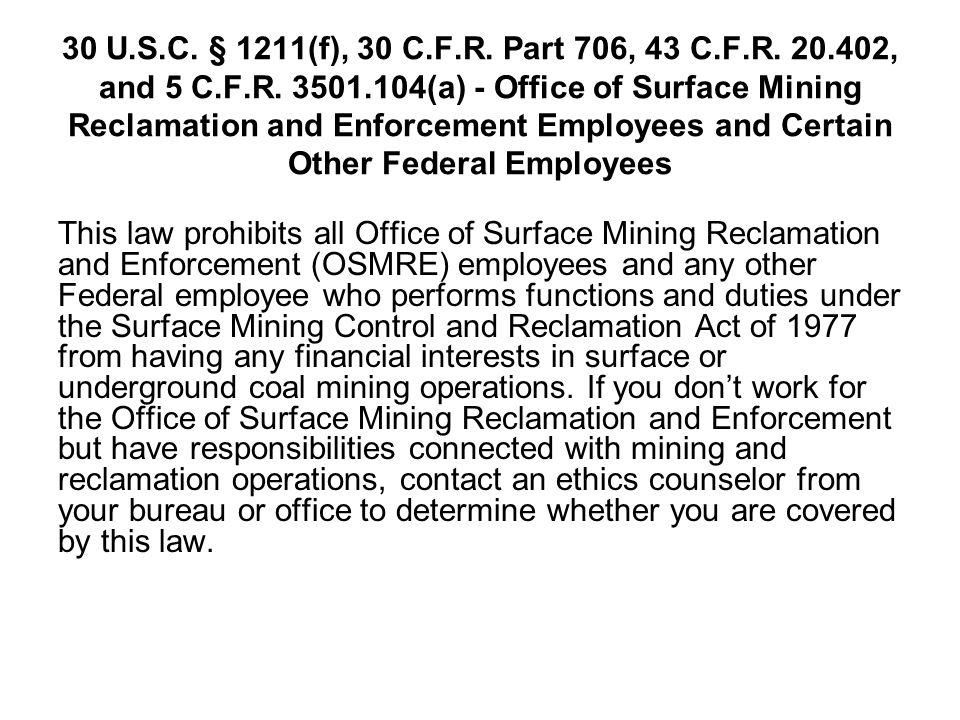 30 U.S.C. § 1211(f), 30 C.F.R. Part 706, 43 C.F.R.