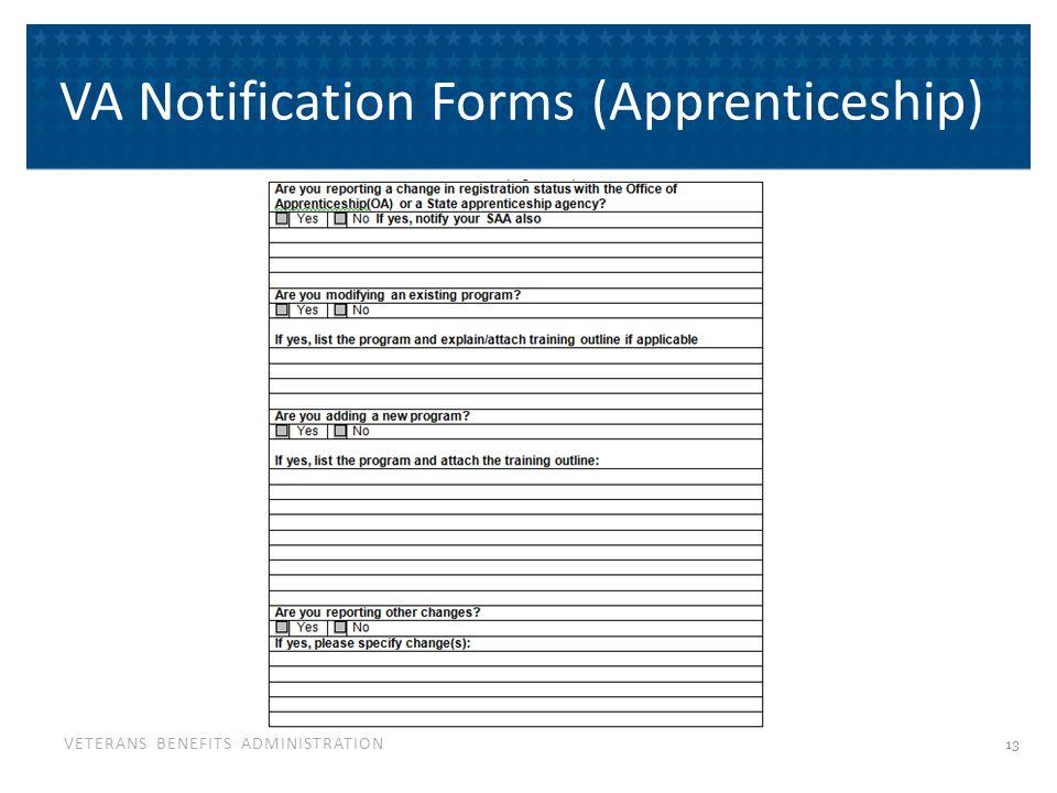VETERANS BENEFITS ADMINISTRATION VA Notification Forms (Apprenticeship) 13