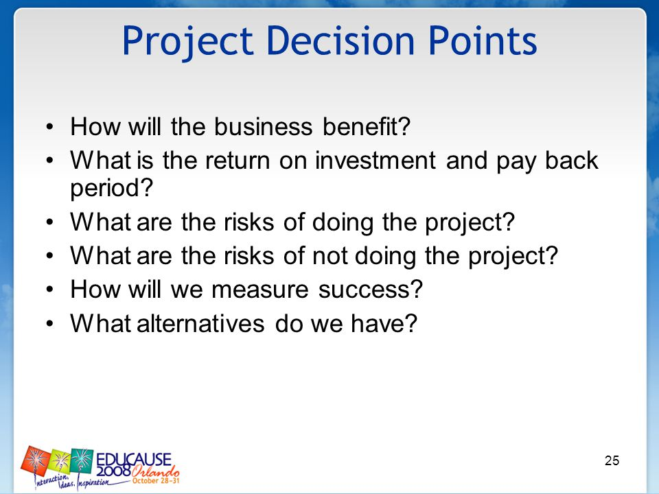 25 How will the business benefit. What is the return on investment and pay back period.