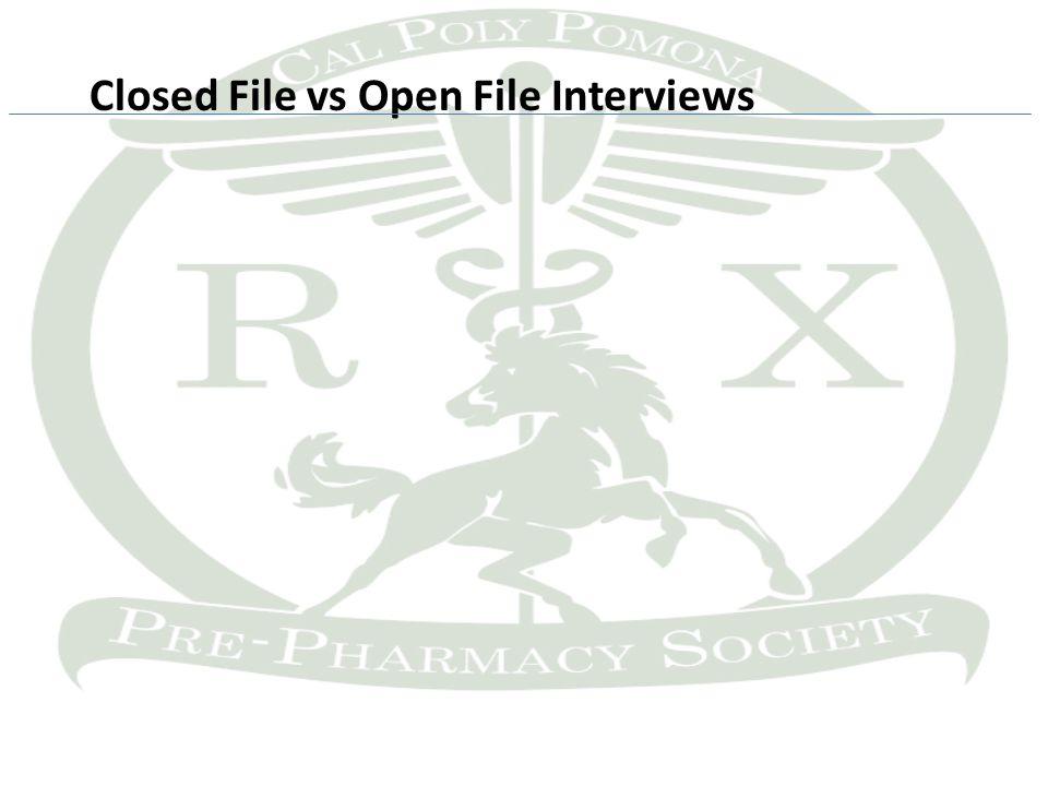 Closed File vs Open File Interviews