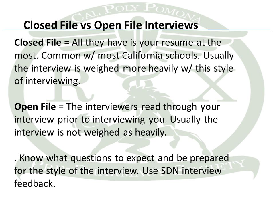 Closed File = All they have is your resume at the most. Common w/ most California schools. Usually the interview is weighed more heavily w/ this style