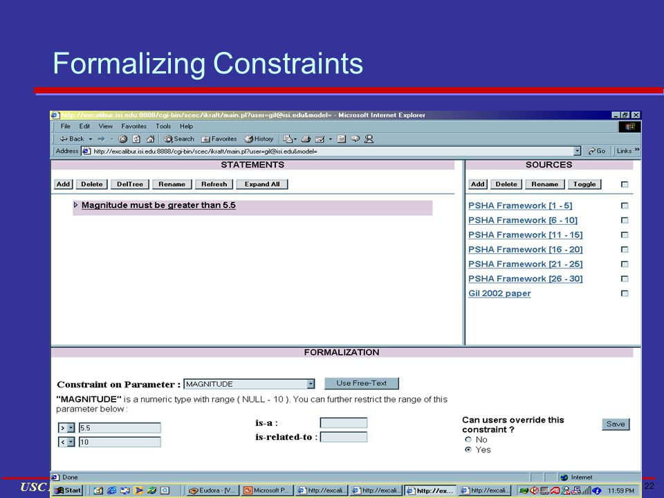 22 USC INFORMATION SCIENCES INSTITUTE Formalizing Constraints