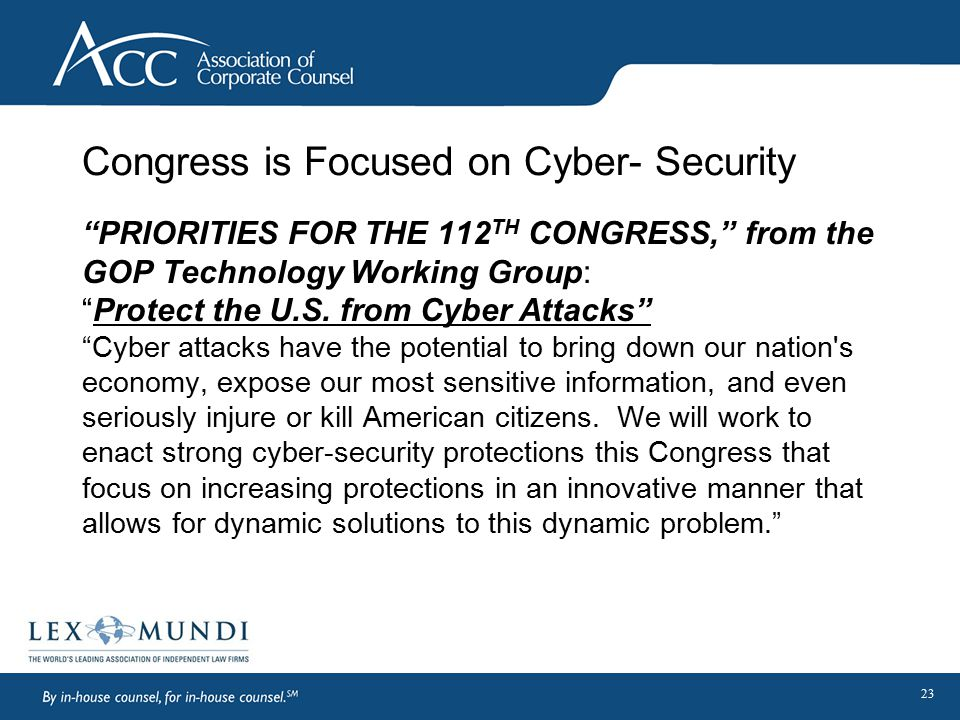 """Congress is Focused on Cyber- Security """"PRIORITIES FOR THE 112 TH CONGRESS,"""" from the GOP Technology Working Group: """"Protect the U.S. from Cyber Attac"""