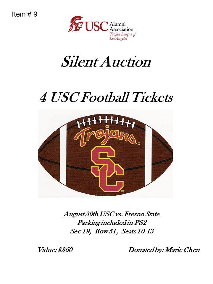 Silent Auction 4 USC Football Tickets November 29h USC vs.