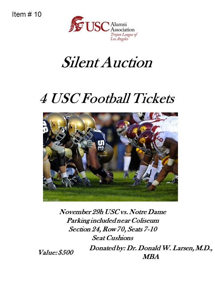 Silent Auction 4 USC Football Tickets November 29h USC vs. Notre Dame Parking included near Coliseum Section 24, Row 70, Seats 7-10 Seat Cushions Dona